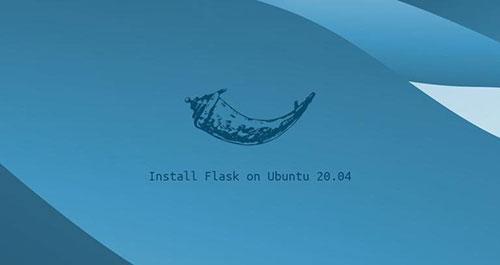 طریقه نصب Flask روی Ubuntu 20.04